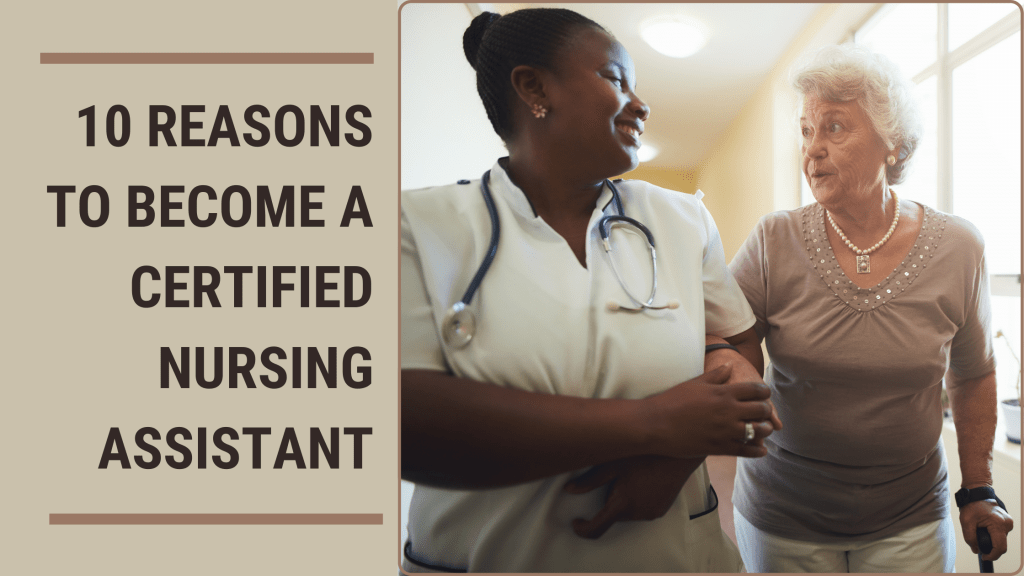 10-reasons-to-become-a-certified-nursing-assistant-blog-banner