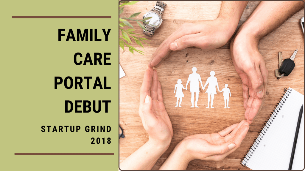 family-care-portal-debut-startup-grind-2018