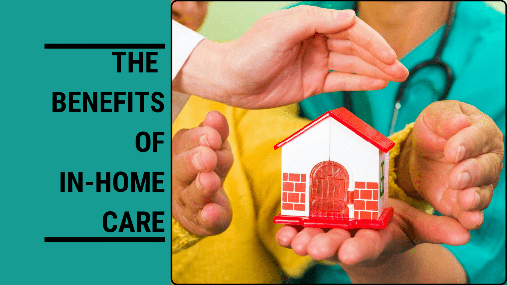 the-benefits-of-in-home-care-cover
