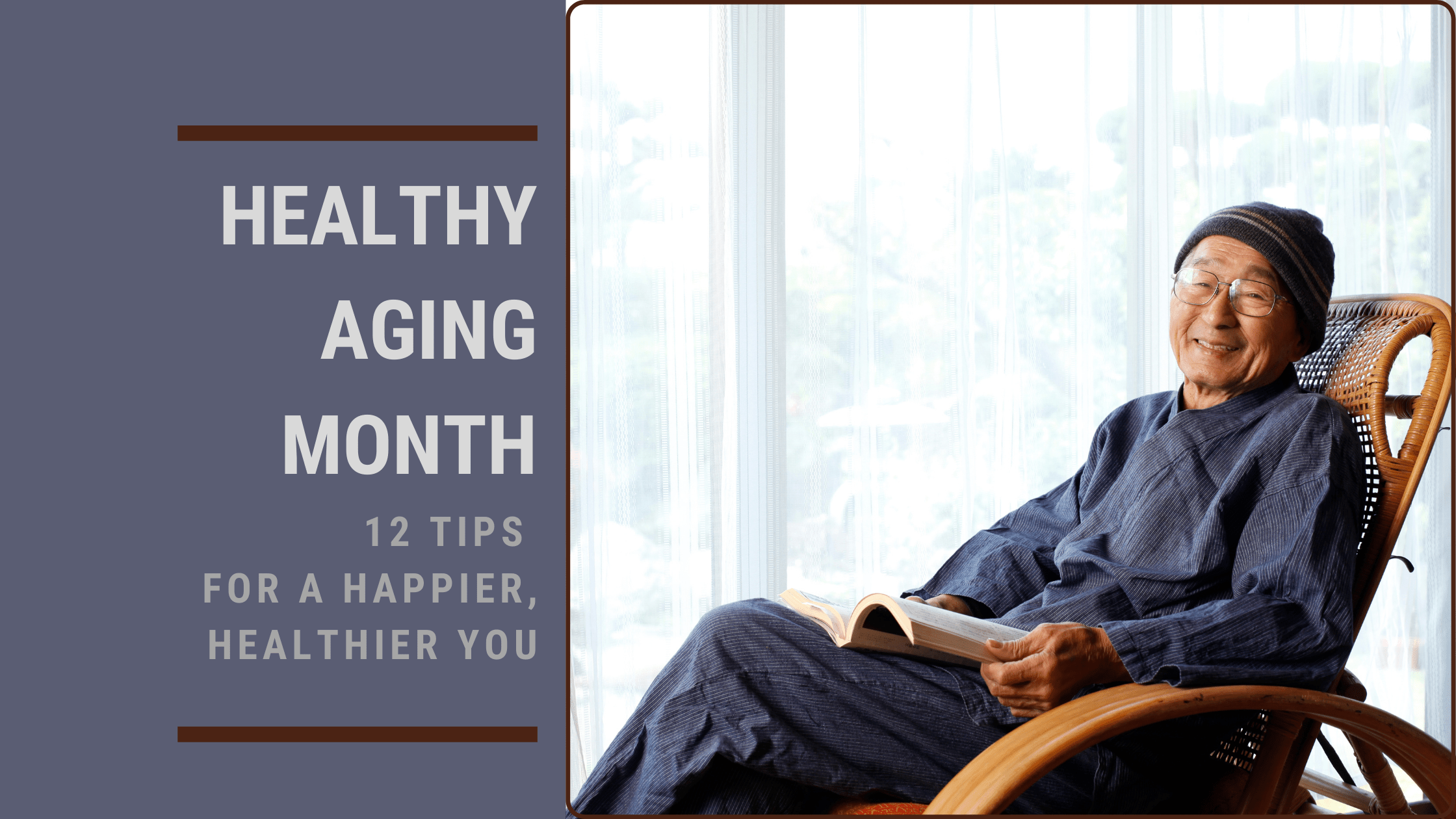 Healthy Aging Month For Seniors 2020