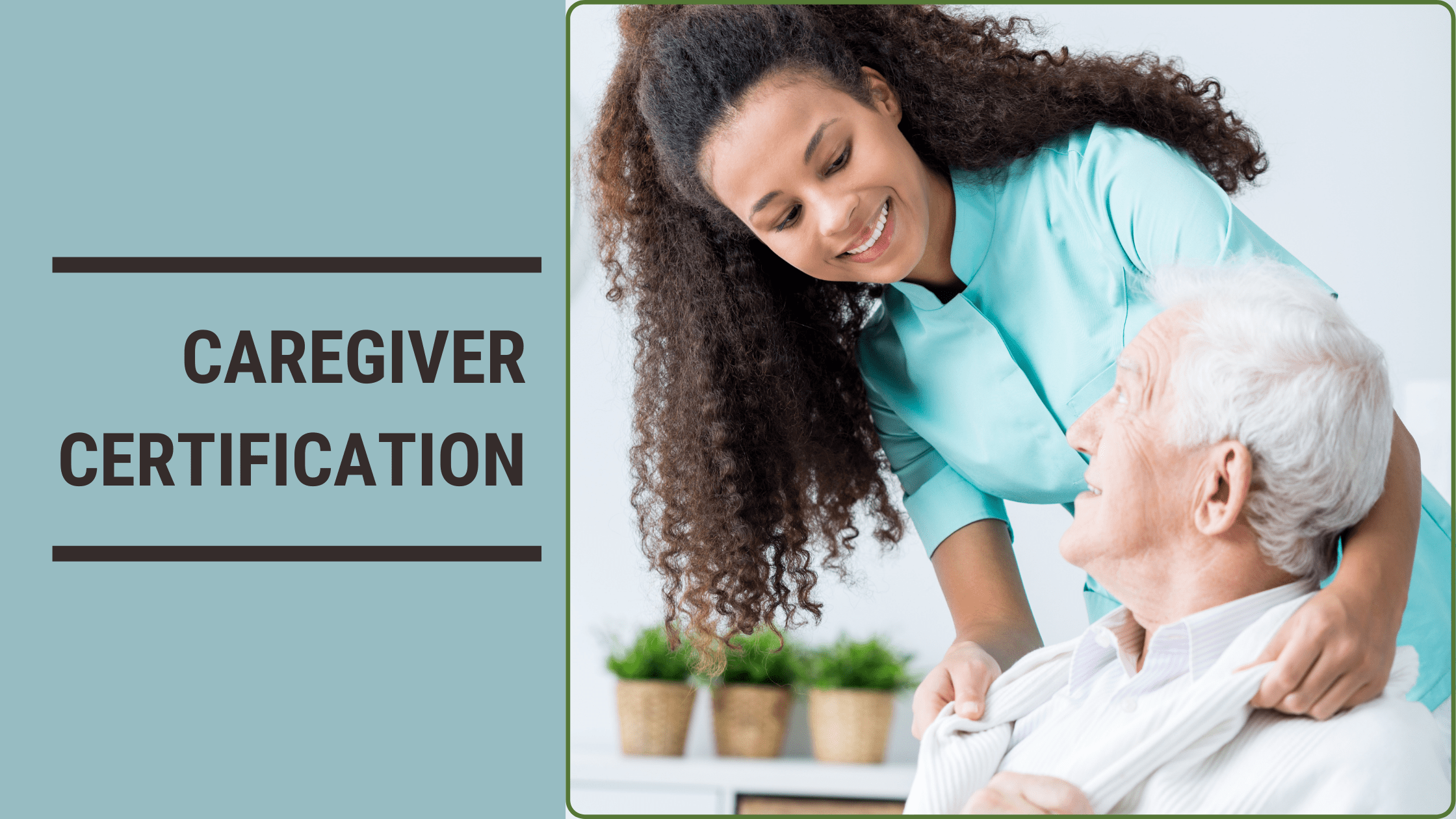 What You Need To Know About Caregiver Certification