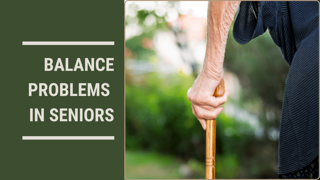 balance-problems-in-seniors-blog-banner