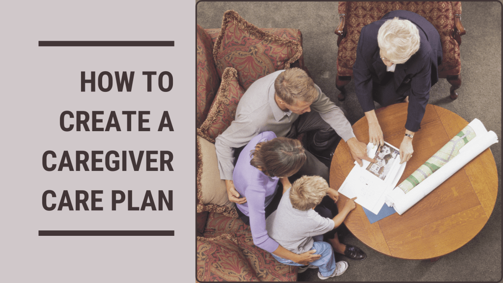 how-to-create-a-caregiver-care-plan-blog-banner