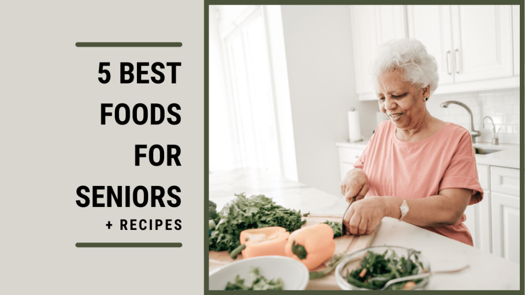 Best Foods For Seniors Featured Image