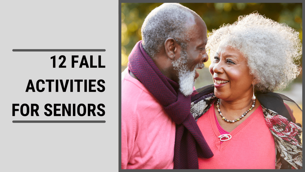Fall Activities For Seniors Featured Image